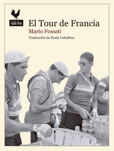 Portada libro El Tour de Francia, de Mario Fossati 2
